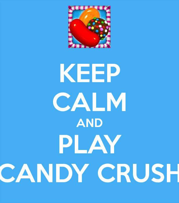 keep-calm-and-play-candy-crush-14.jpg